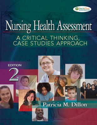Nursing Health Assessment By Dillon, Patricia M./ Karenitkov, Dimitri (ILT)/ Proud, B. (PHT)