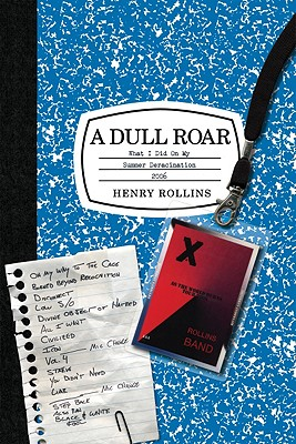 A Dull Roar By Rollins, Henry